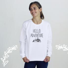 Hello adventure. sweatshirt