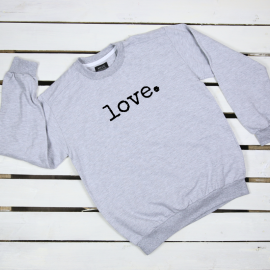 Love. sweatshirt