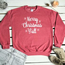 Merry christmas y'all. sweatshirt