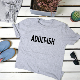 Adultish. t-shirt
