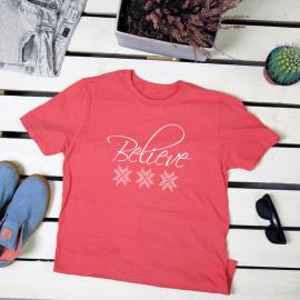 Believe. t-shirt