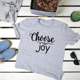 Choose joy. t-shirt