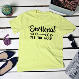Emotional yet the rock. t-shirt