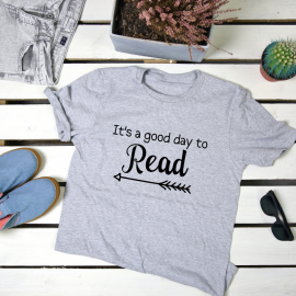 Its a good day to read. t-shirt