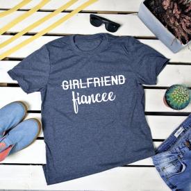 Girlfriend, fiancee. t-shirt
