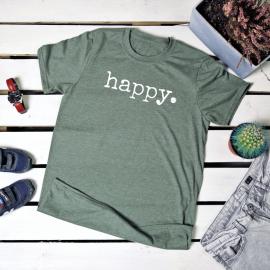 Happy. t-shirt