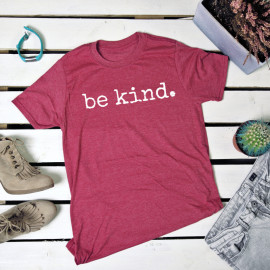 Be kind. t-shirt