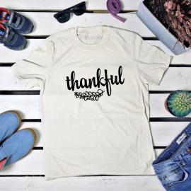 Thankful. t-shirt