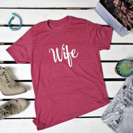Wife. t-shirt