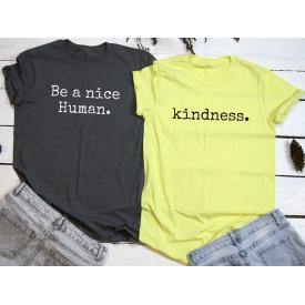 Be nice a human, kindness couple t-shirt set