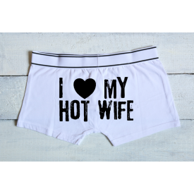 I love my hot wife men's underwear