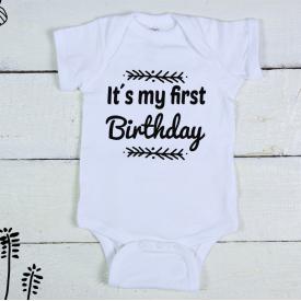 Its my first birthday bodysuit