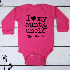 I love my aunt and uncle bodysuit