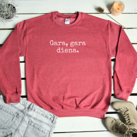 Gara, gara diena. sweatshirt