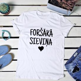 Foršākā sieviņa t-shirt