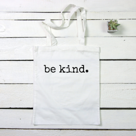 Be kind. tote canvas bag
